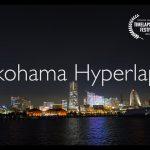 【美しい!】横浜ハイパーラプス4K映像!